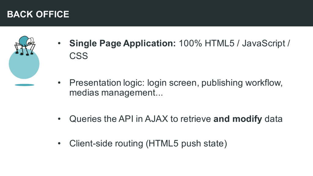 • Single Page Application: 100% HTML5 / JavaScr...