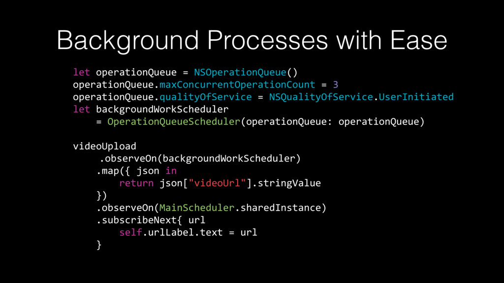 Background Processes with Ease let operationQue...