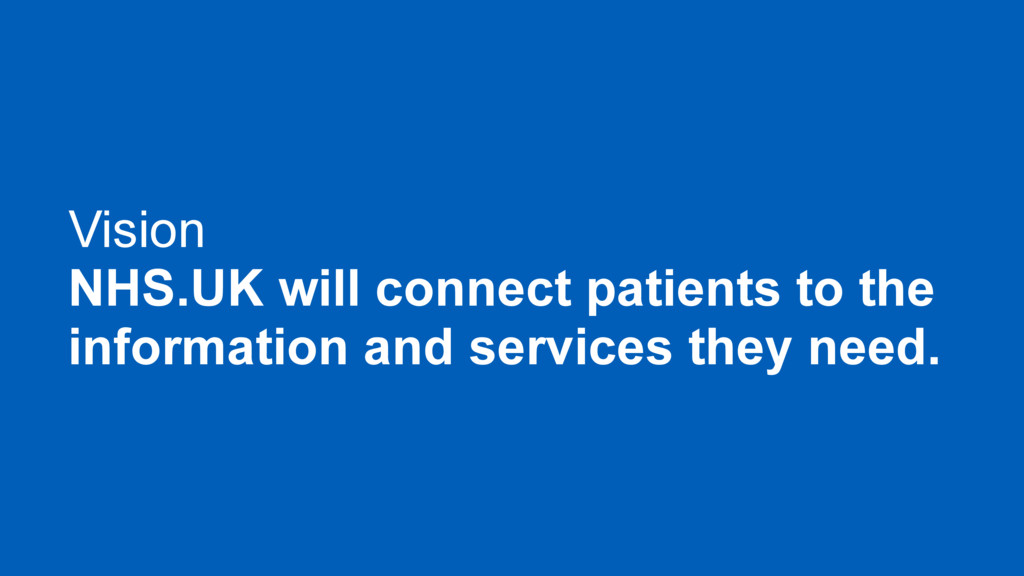Vision NHS.UK will connect patients to the info...
