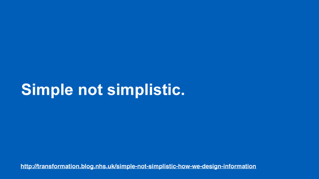 Simple not simplistic. http://transformation.bl...