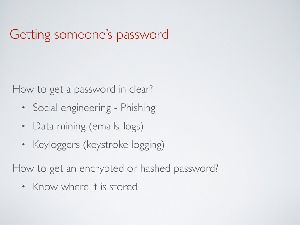 Getting someone's password How to get a passwor...