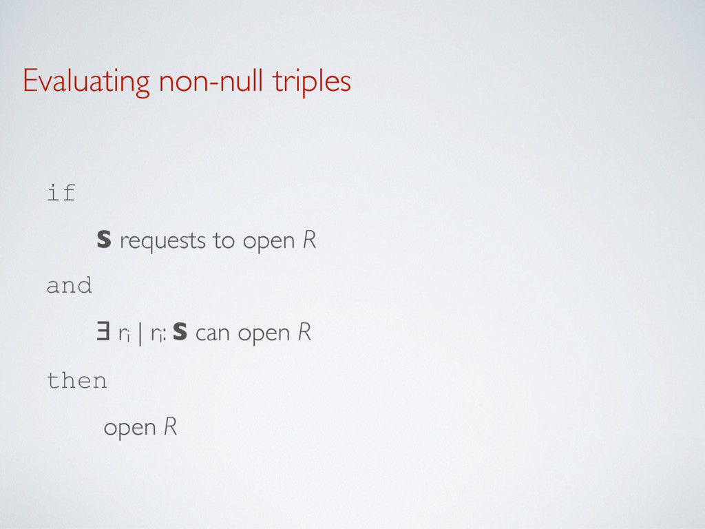 Evaluating non-null triples if  S requests to ...