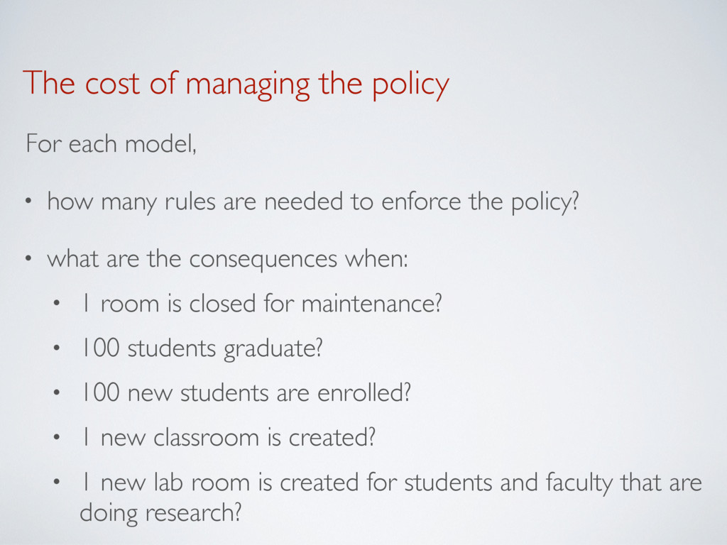 The cost of managing the policy For each model,...