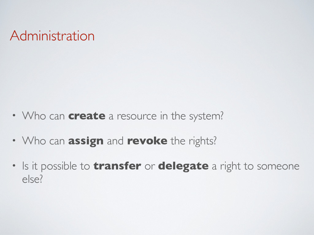 Administration • Who can create a resource in t...