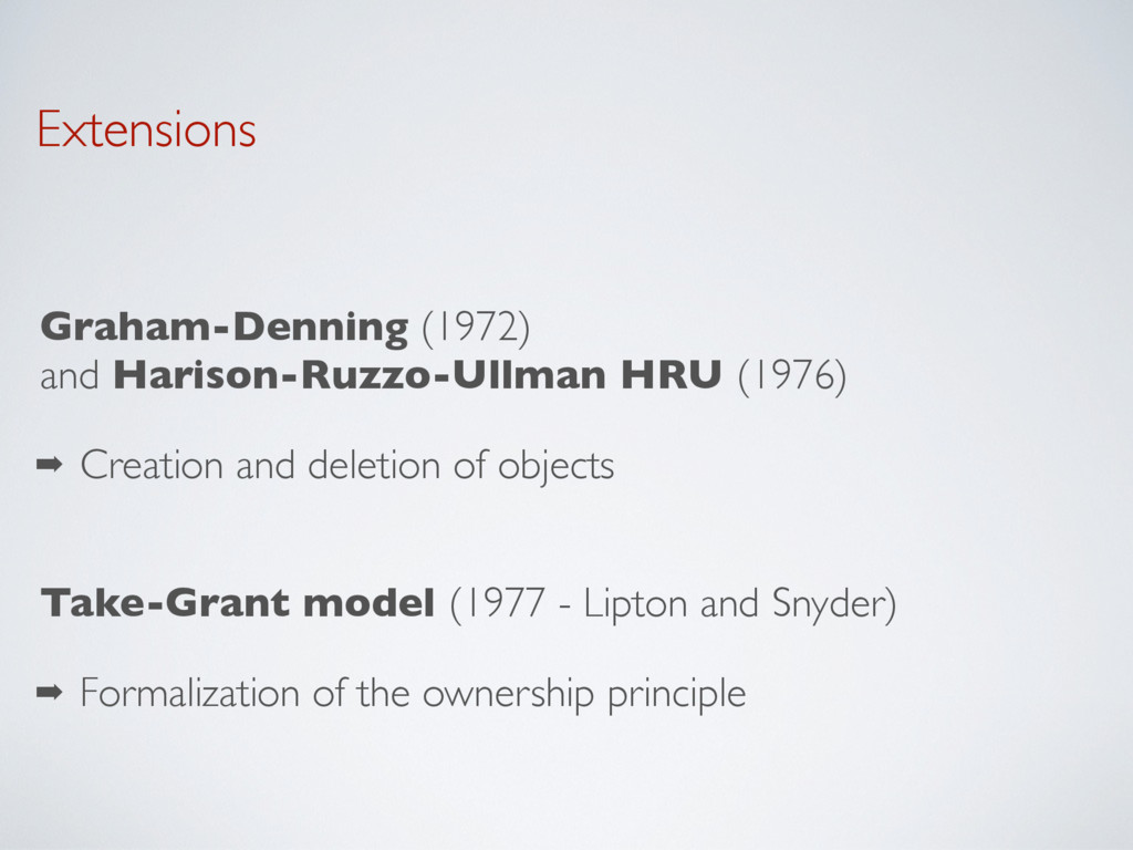 Extensions Graham-Denning (1972) and Harison-R...