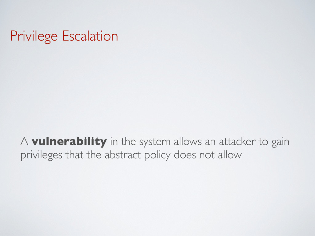 Privilege Escalation A vulnerability in the sys...
