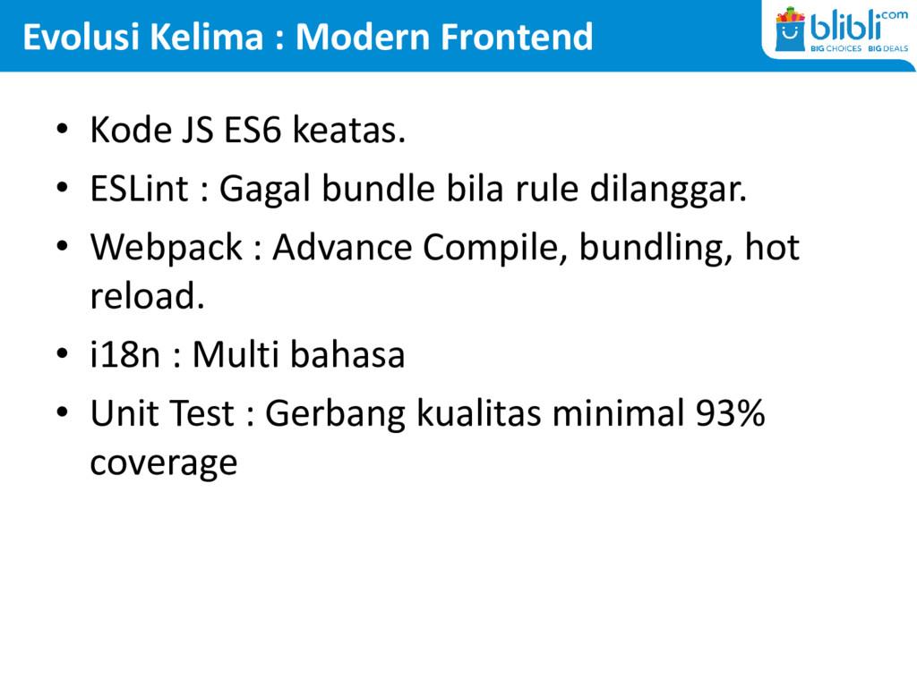 Evolusi Kelima : Modern Frontend • Kode JS ES6 ...