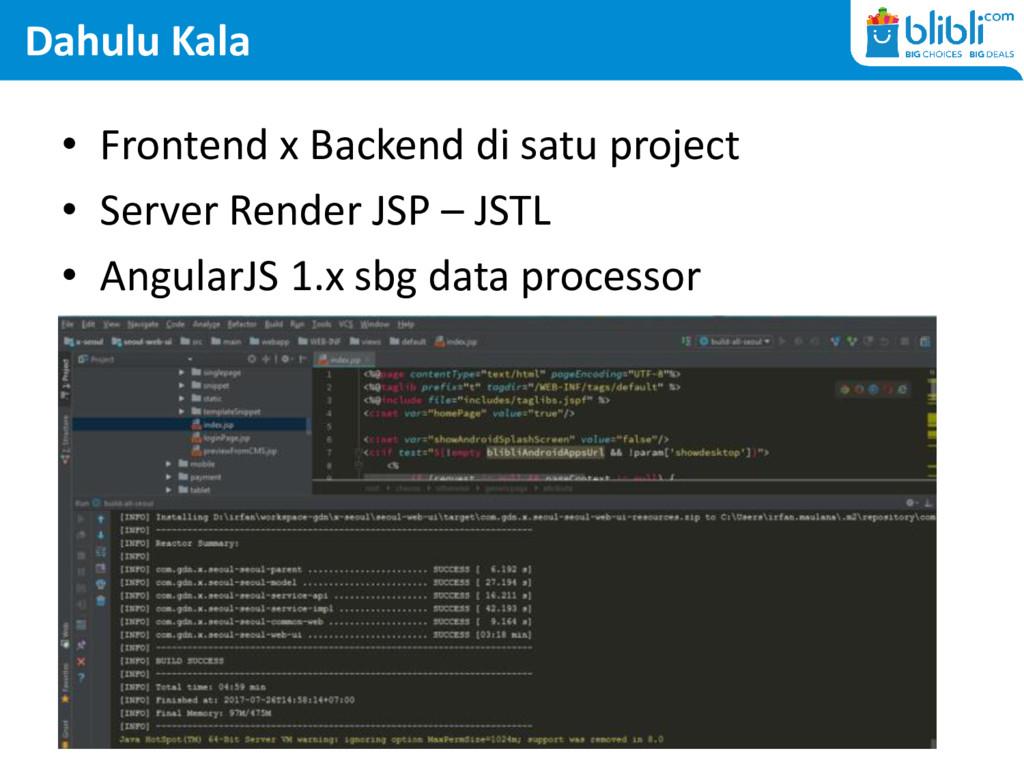 Dahulu Kala • Frontend x Backend di satu projec...