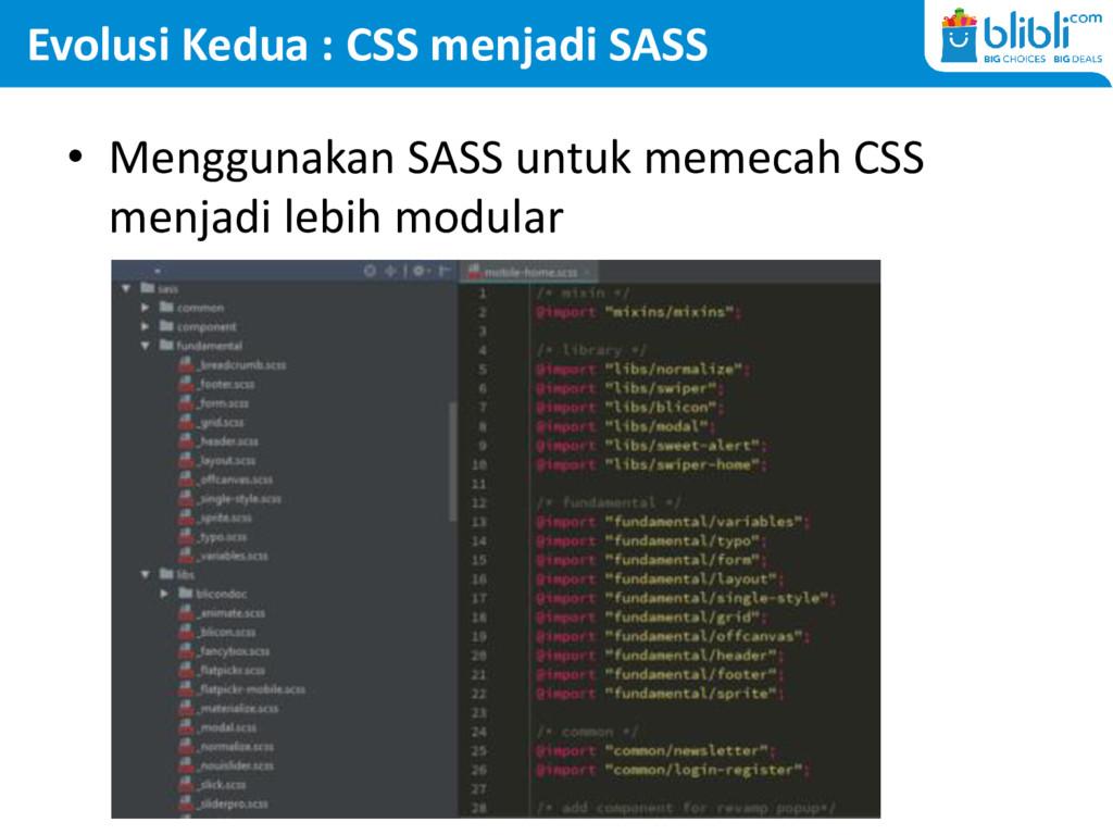 Evolusi Kedua : CSS menjadi SASS • Menggunakan ...