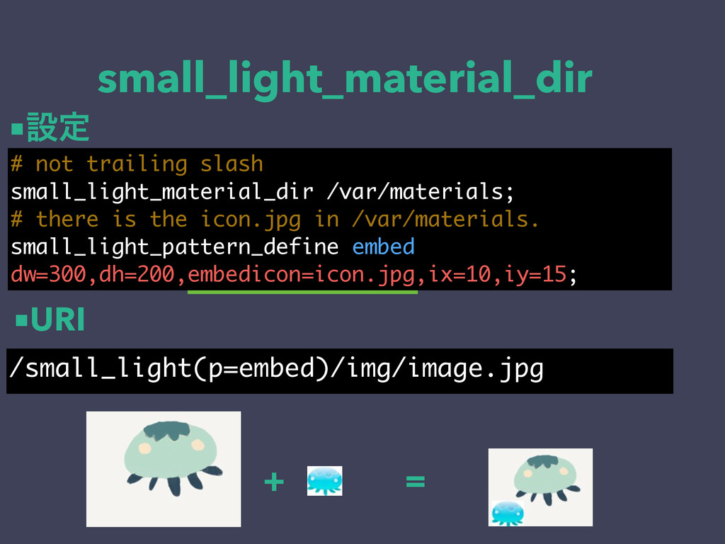 small_light_material_dir # not trailing slash s...