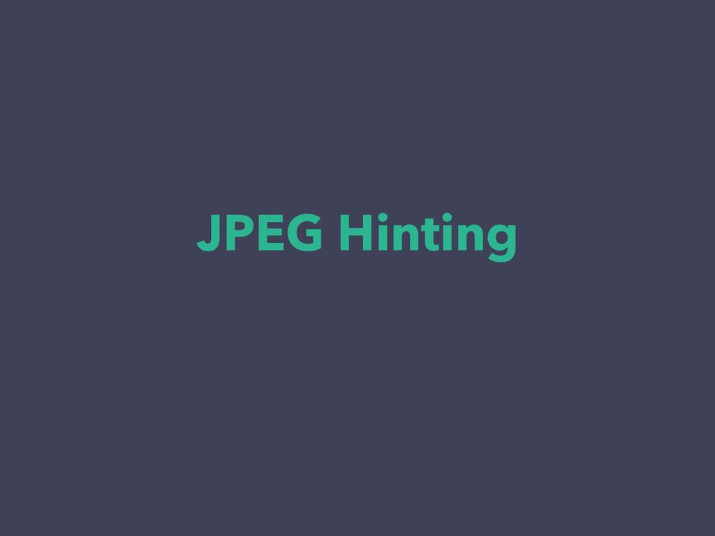 JPEG Hinting