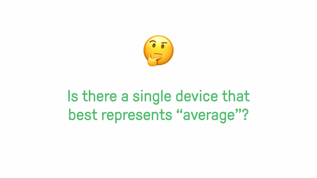 """Is there a single device that best represents """"..."""