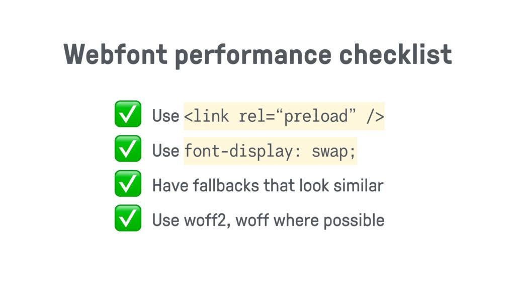"""✅ Use <link rel=""""preload"""" /> ✅ Use font-display..."""