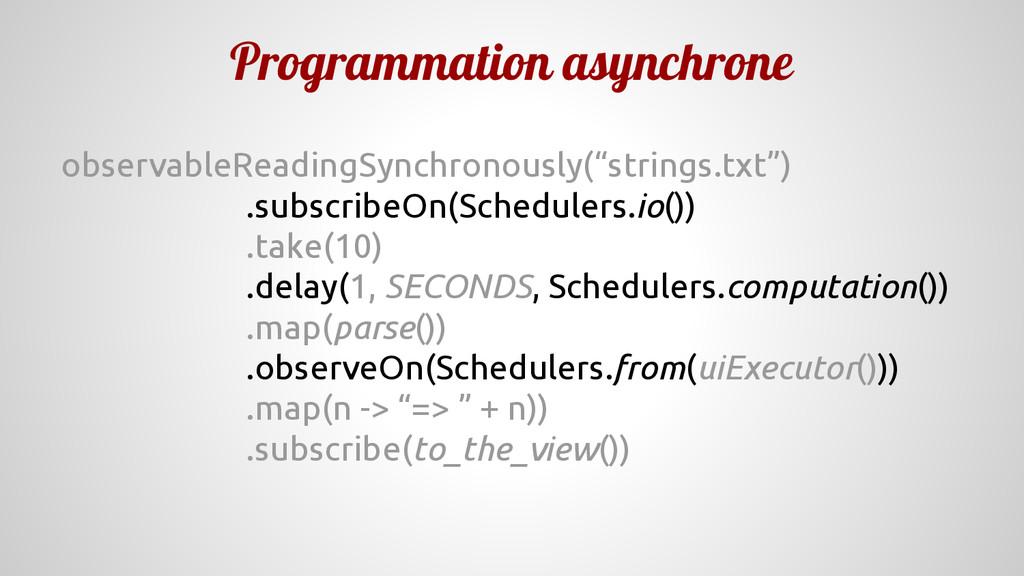 Programmation asynchrone observableReadingSynch...