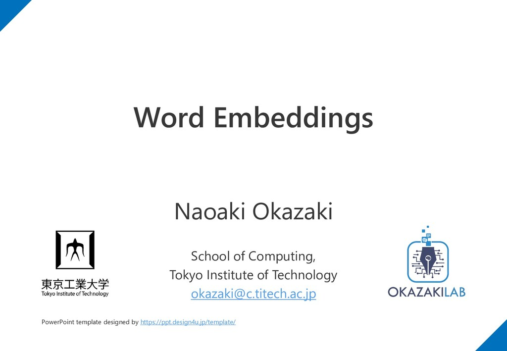 Word Embeddings Naoaki Okazaki School of Comput...