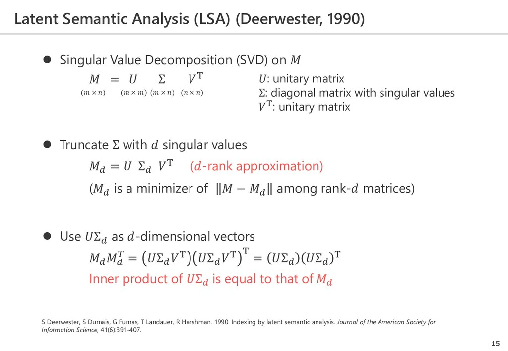 Latent Semantic Analysis (LSA) (Deerwester, 199...