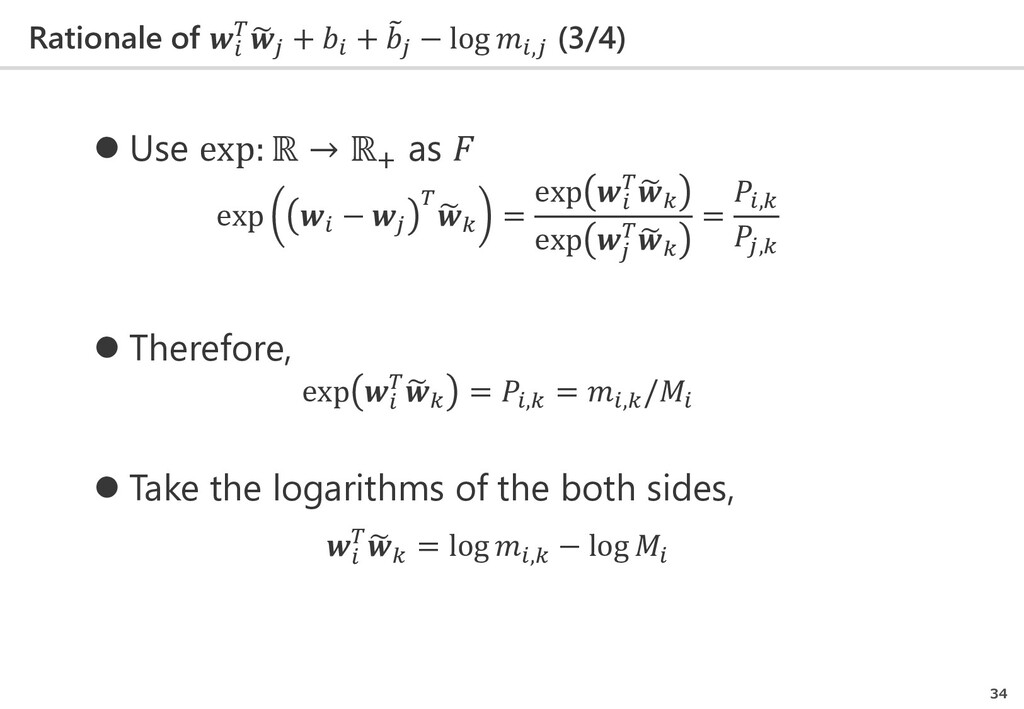 Rationale of   � 𝑗𝑗 +  + � 𝑗𝑗 − log ,𝑗𝑗 (3/4) 3...