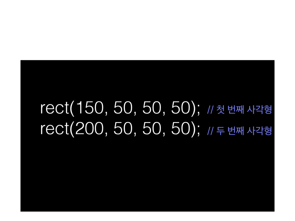 rect(150, 50, 50, 50); rect(200, 50, 50, 50); ...