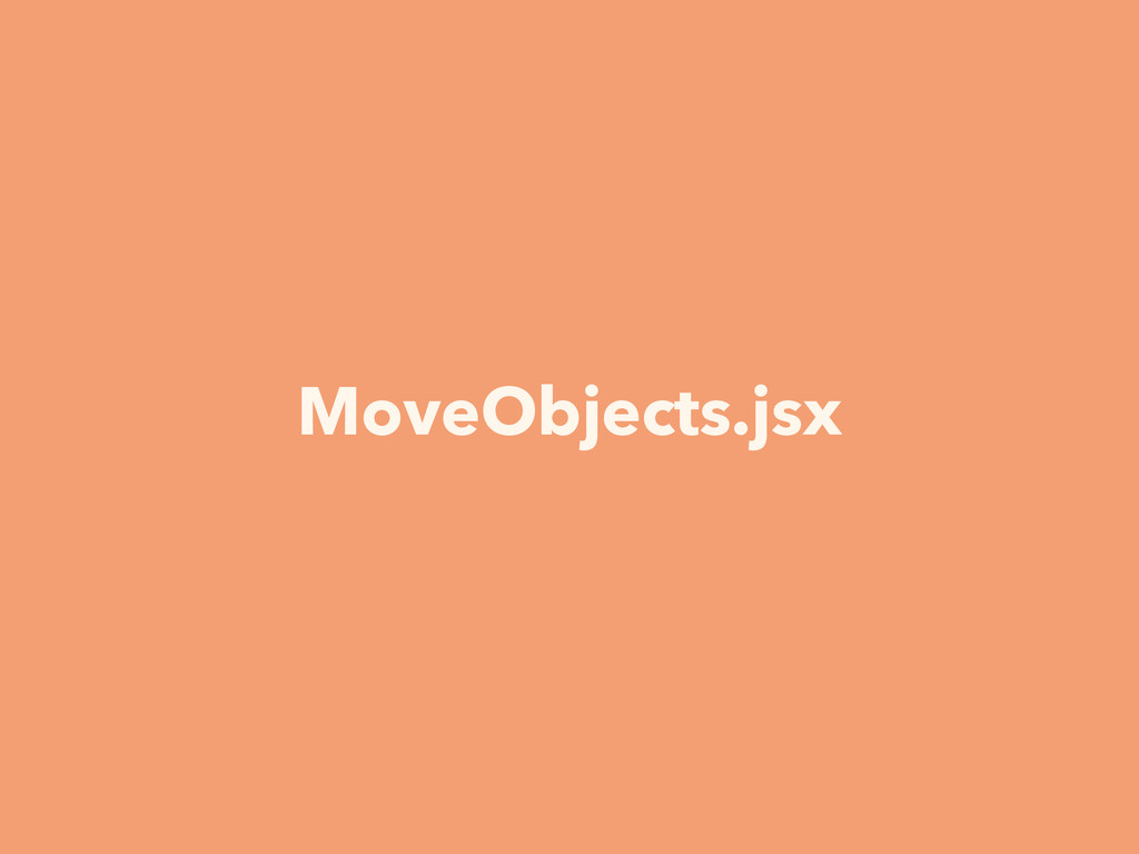 MoveObjects.jsx