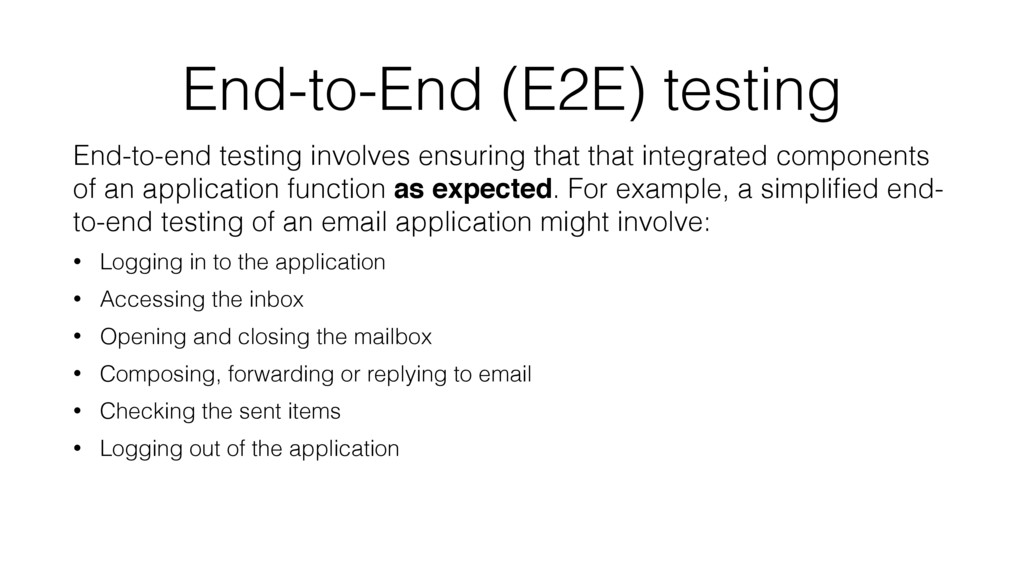 End-to-End (E2E) testing End-to-end testing inv...