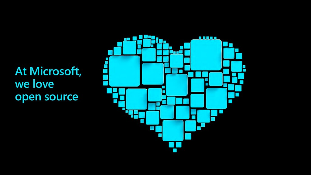 At Microsoft, we love open source