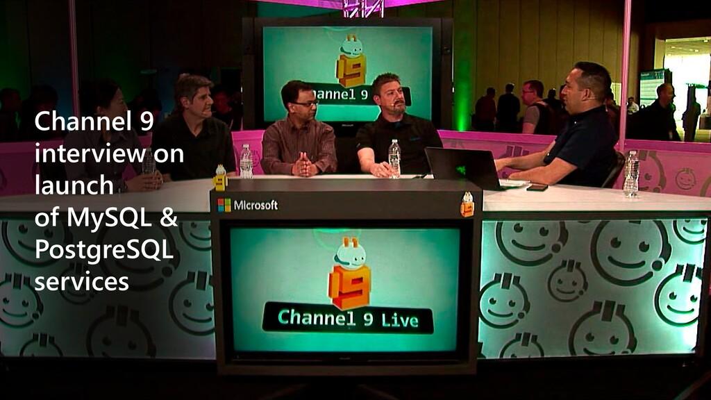 Channel 9 interview on launch of MySQL & Postgr...