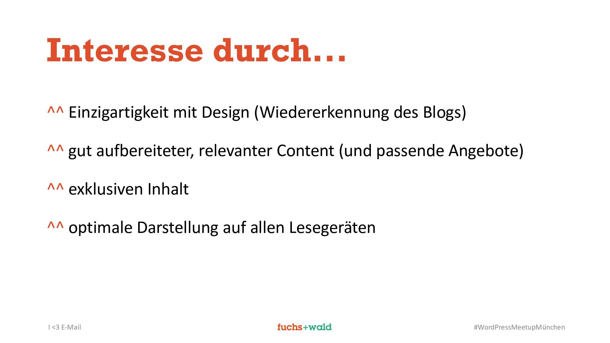 I <3 E-Mail #WordPressMeetupMünchen Interesse d...