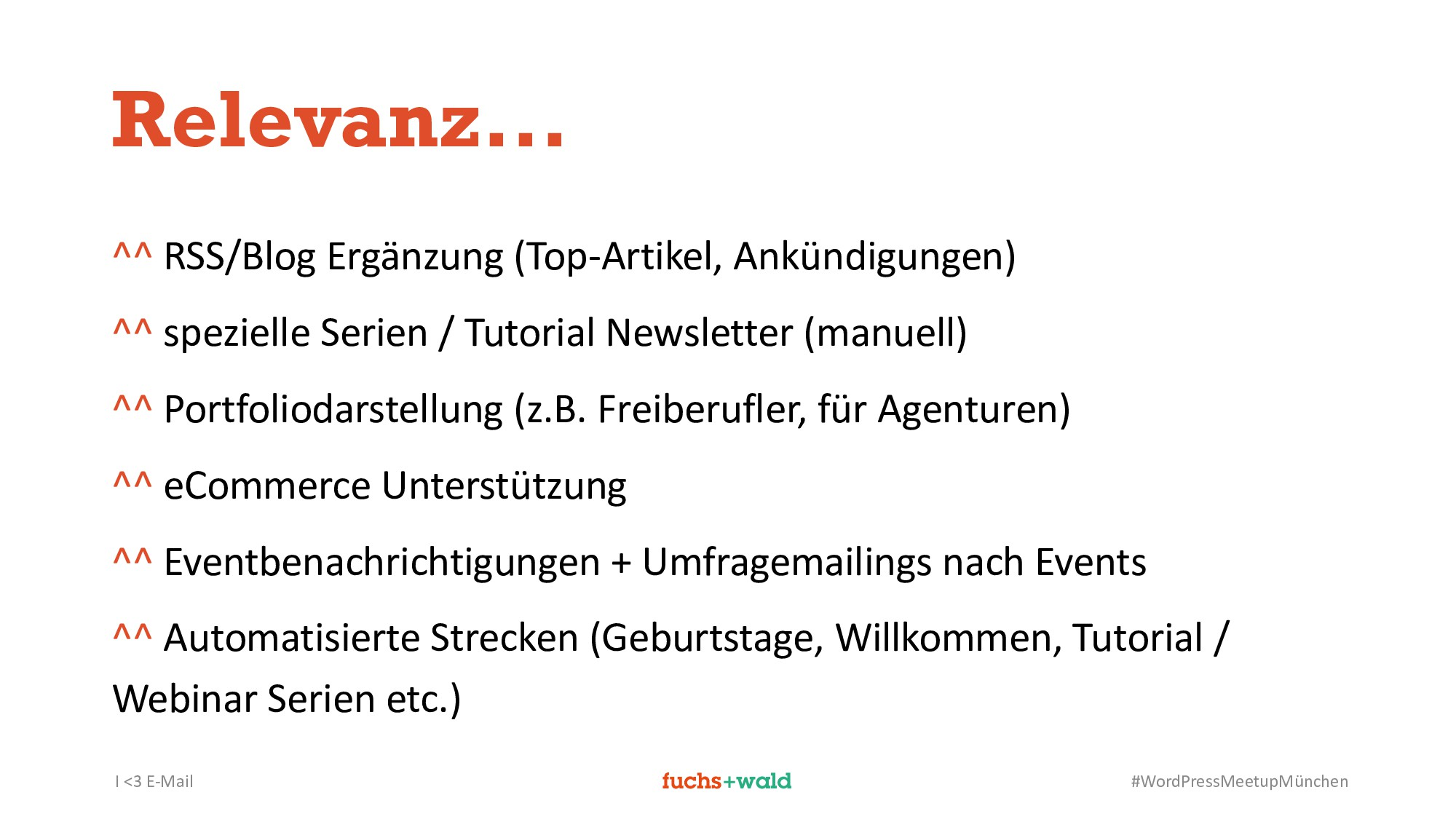 I <3 E-Mail #WordPressMeetupMünchen Relevanz......