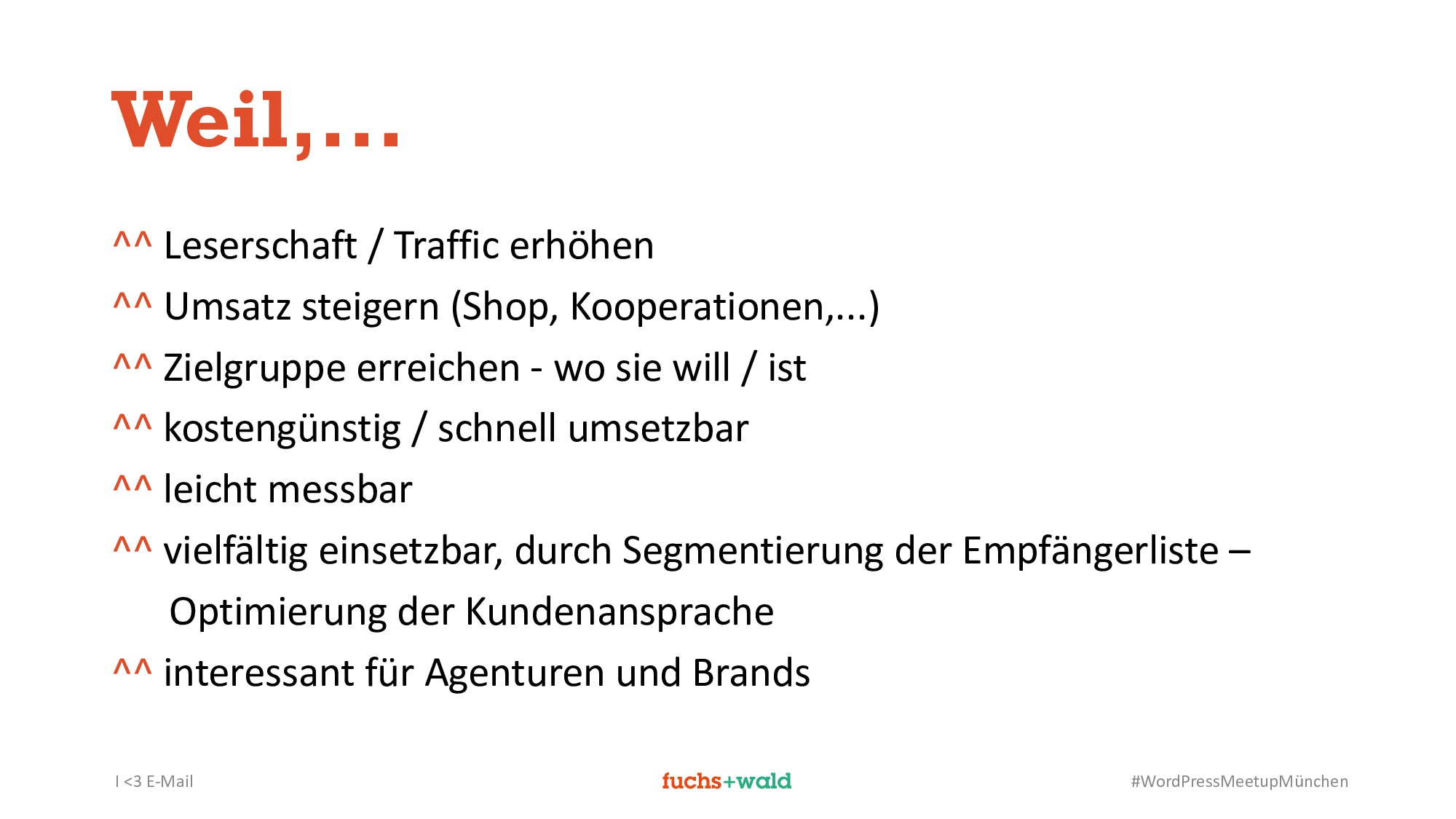 I <3 E-Mail #WordPressMeetupMünchen Weil,... ^^...