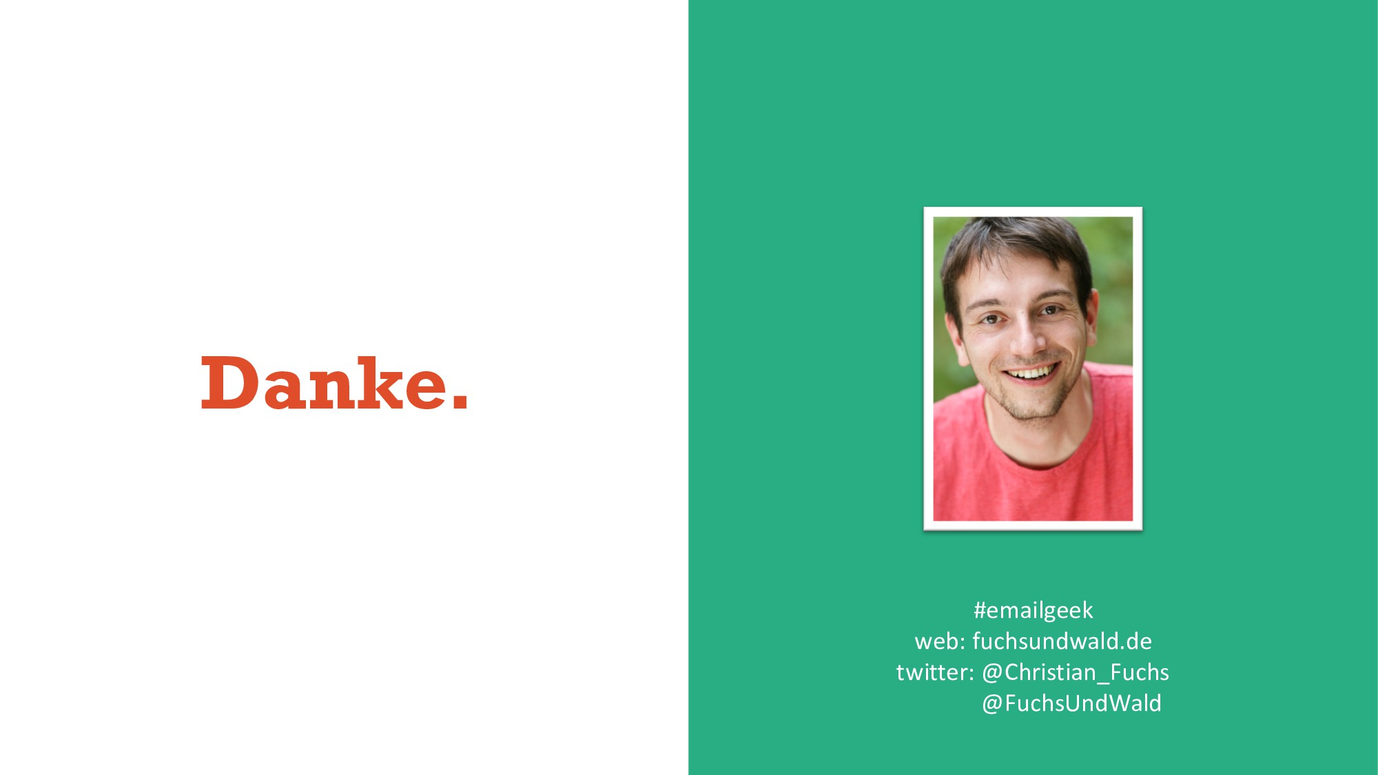 Danke. #emailgeek web: fuchsundwald.de twitter:...