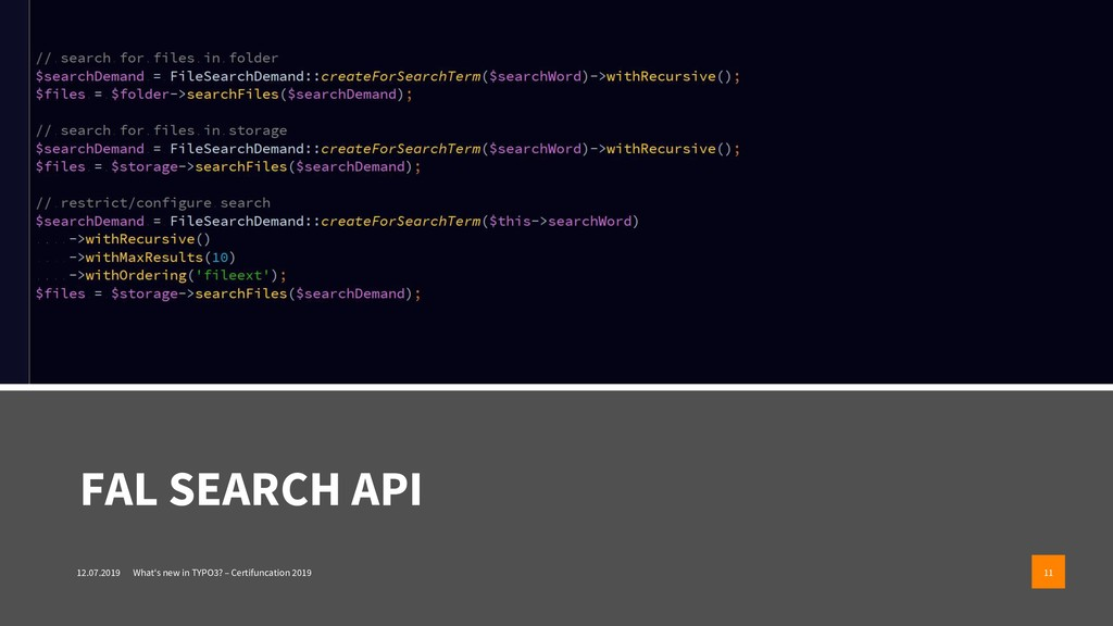 FAL SEARCH API 12.07.2019 What's new in TYPO3? ...