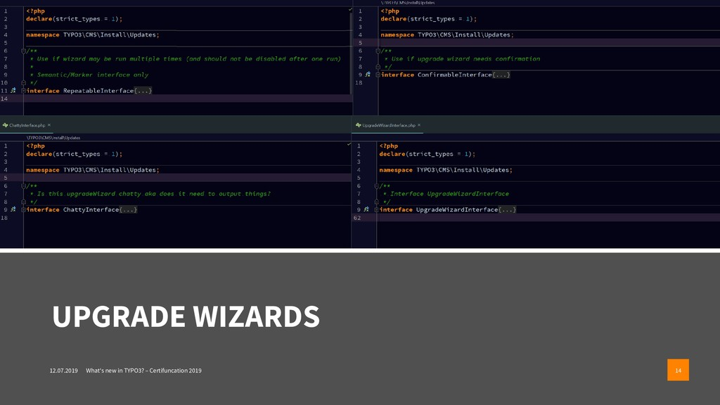 UPGRADE WIZARDS 12.07.2019 What's new in TYPO3?...