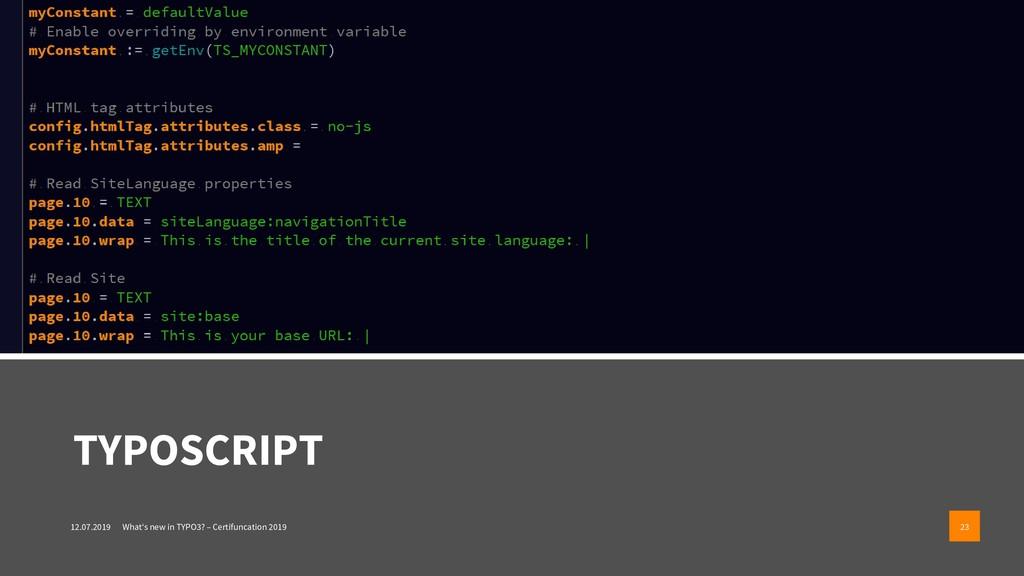 TYPOSCRIPT 12.07.2019 What's new in TYPO3? – Ce...