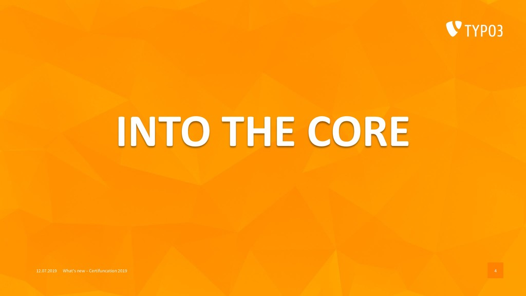 INTO THE CORE 12.07.2019 What's new – Certifunc...