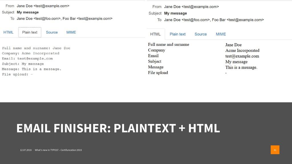 EMAIL FINISHER: PLAINTEXT + HTML 12.07.2019 Wha...