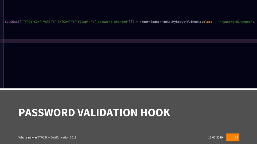 PASSWORD VALIDATION HOOK 12.07.2019 What's new ...