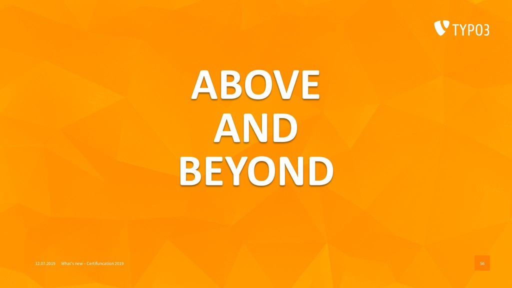 ABOVE AND BEYOND 12.07.2019 What's new – Certif...
