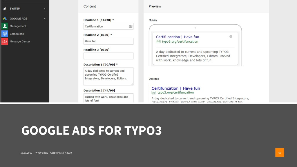 GOOGLE ADS FOR TYPO3 12.07.2019 What's new – Ce...