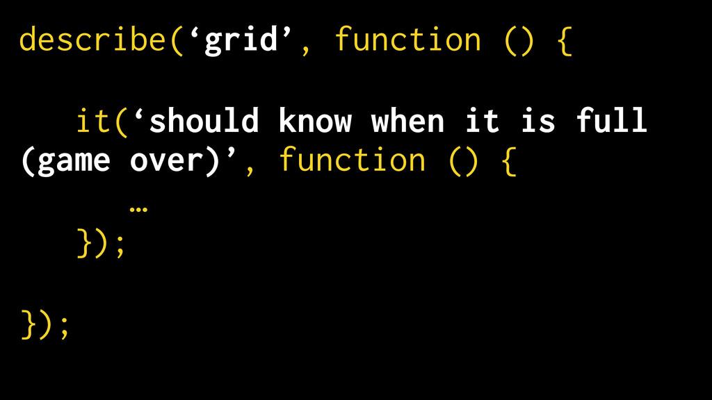 describe('grid', function () { ! it('should kno...
