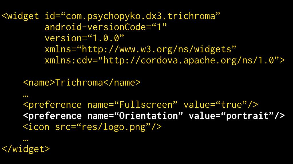 "<widget id=""com.psychopyko.dx3.trichroma"" andro..."
