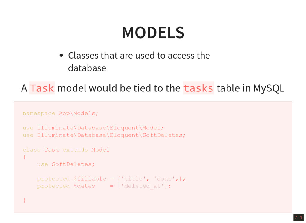 7 . 1 MODELS Classes that are used to access th...