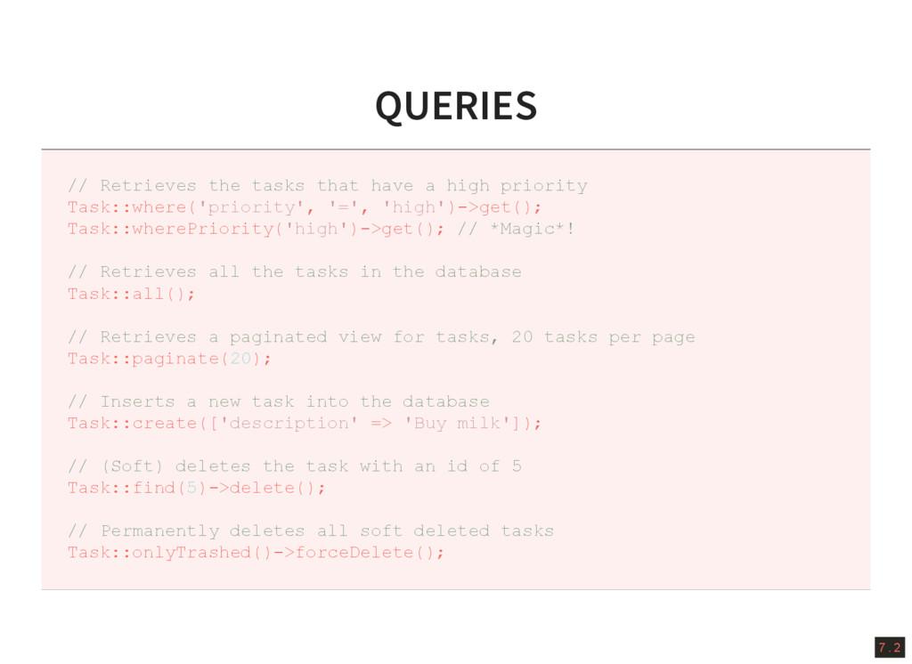7 . 2 QUERIES // Retrieves the tasks that have ...