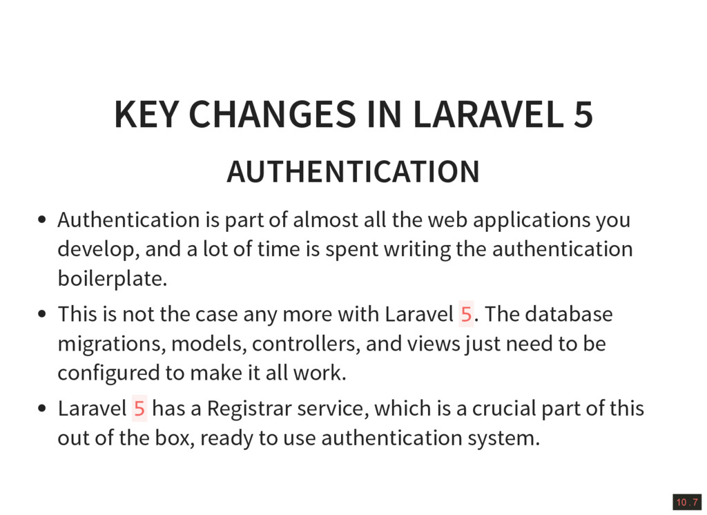 10 . 7 KEY CHANGES IN LARAVEL 5 AUTHENTICATION ...