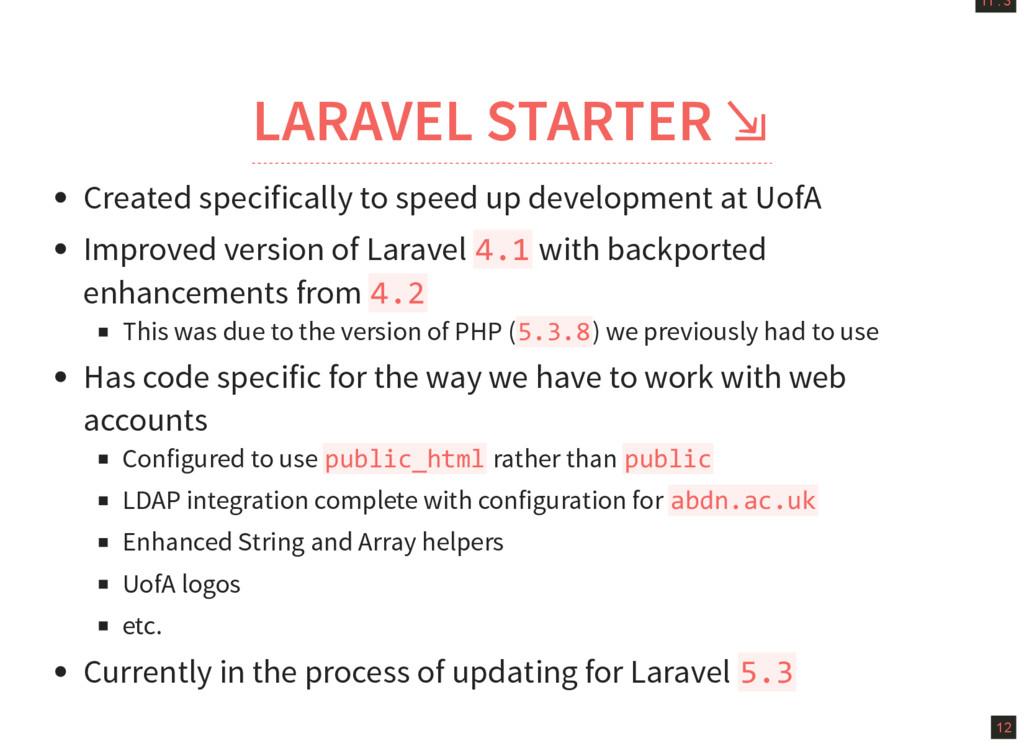 11 . 3 12 LARAVEL STARTER ⇲ Created specificall...