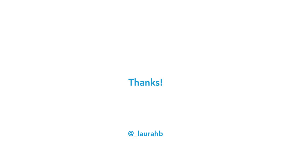 Thanks! @_laurahb