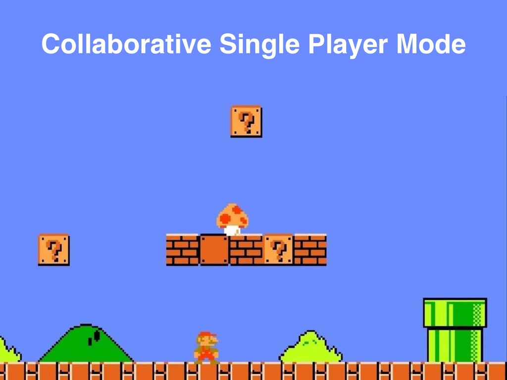 Collaborative Single Player Mode