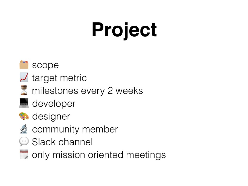 Project C scope D target metric ⏳ milestones ev...