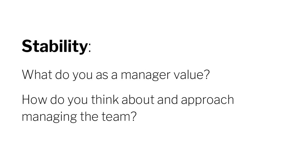 Stability: What do you as a manager value? How ...