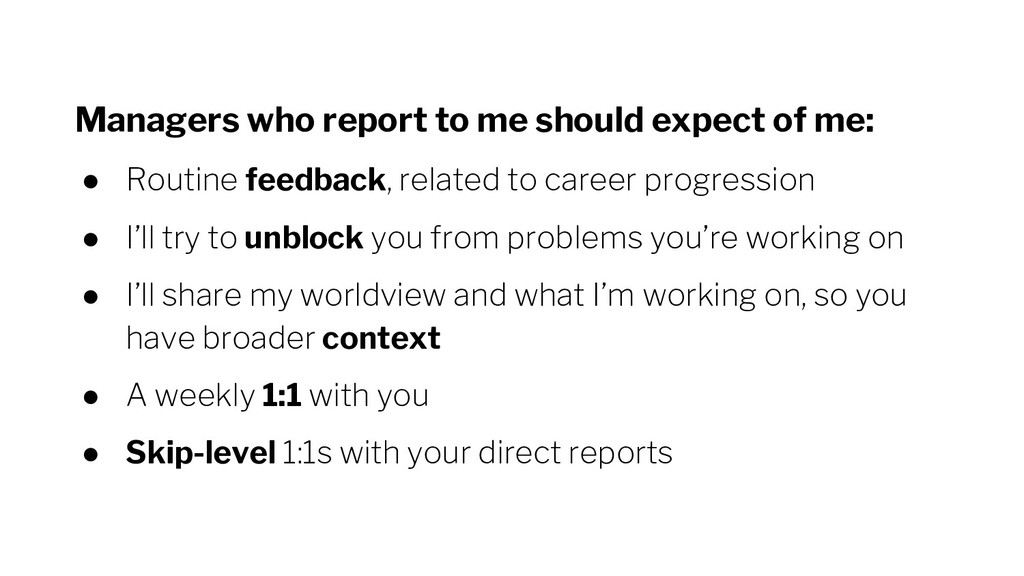 Managers who report to me should expect of me: ...