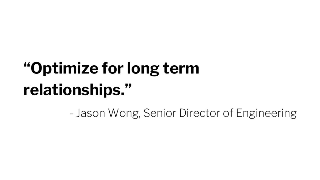 """Optimize for long term relationships."" - Jason..."
